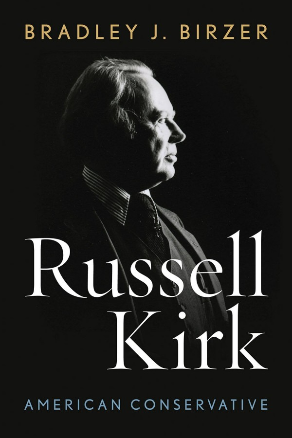The Real Russell Kirk By David Gordon The Unz Review