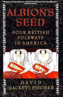 David_Hackett_Fischer_-_Albion's_Seed_Four_British_Folkways_in_America.jpeg